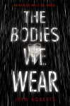 LBM_The Bodies We Wear