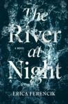 thumbnail_the-river-at-night-9781501143199_hr (1)