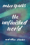 UnfinishedWorld,ThePBK_9781631490903