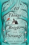cover - All Things Bright and Strange