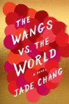 thumbnail_chang_the-wangs-vs-the-world_hres